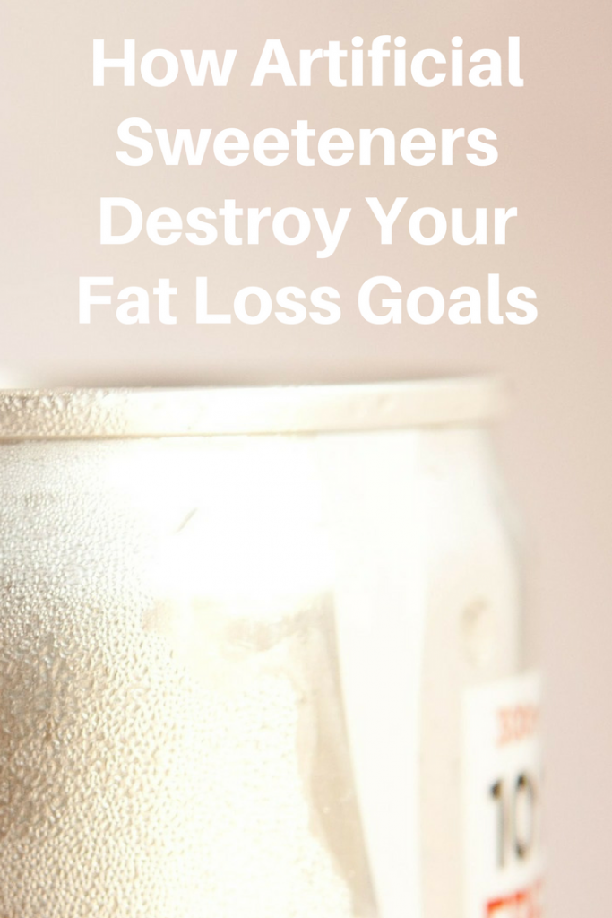 How Artificial Sweeteners Destroy Your Fat Loss Goals